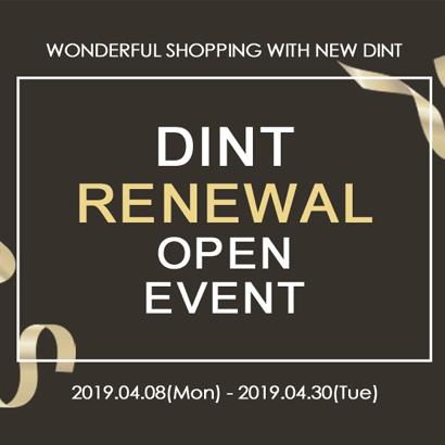[終了]  DINT RENEWAL OPEN EVENT
